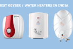 23 Best Geyser Water Heaters in India 2020: Reviews & Buying Guide
