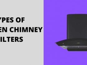 TYPES OF KITCHEN CHIMNEY FILTERS