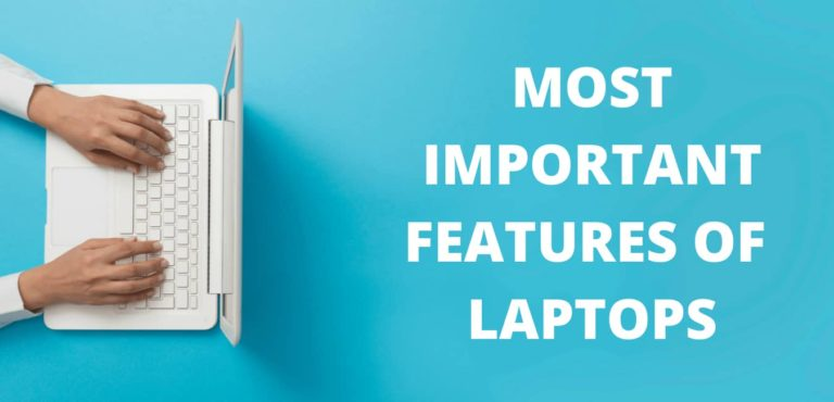 features of laptop